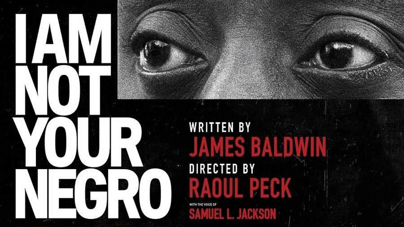 I am not your negro text with image of eyes
