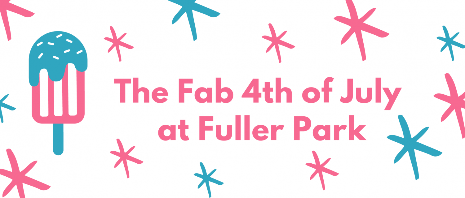 Fab 4th of July at Fuller Park with stars and popsicle