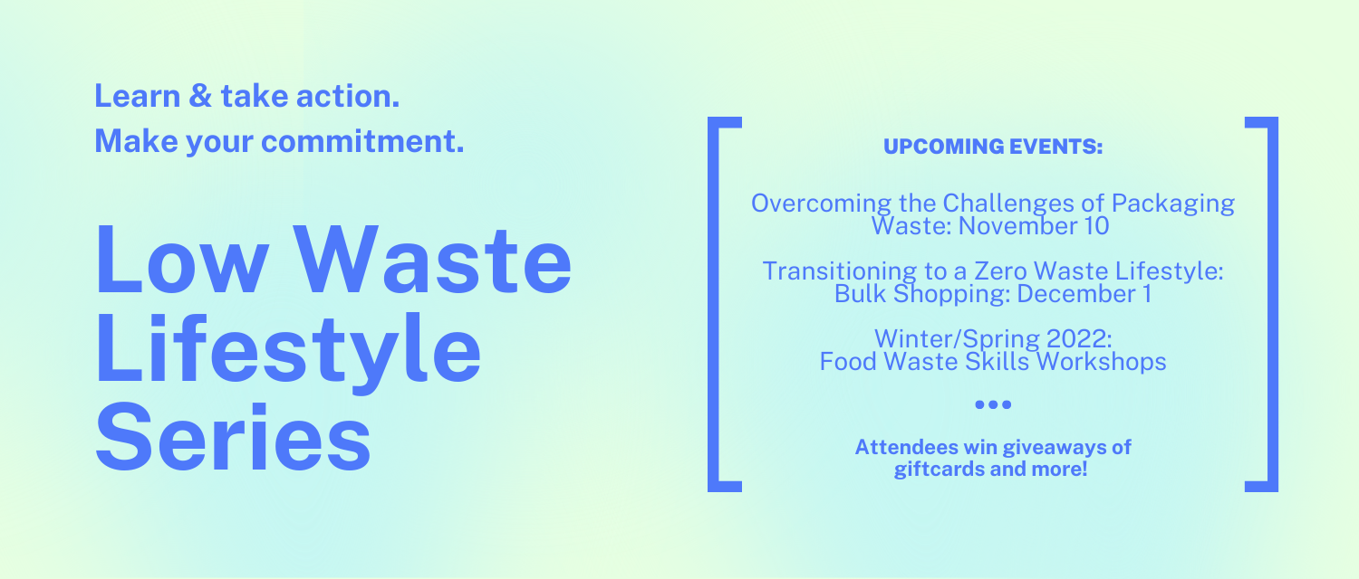 Low Waste Life Style: Learn & Take Action, Make a commitment.
